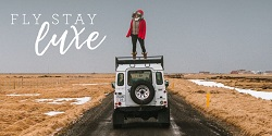 Fly Stay Luxe Travel Blog