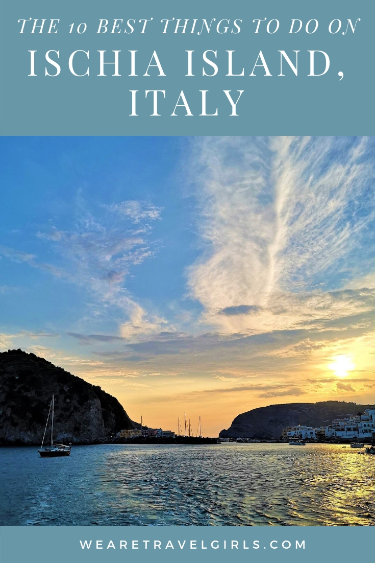 ISCHIA ISLAND, ITALY THE BEST 10 THINGS TO DO