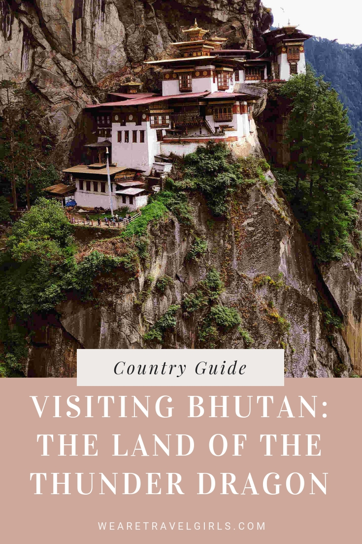 VISITING BHUTAN THE LAND OF THE THUNDER DRAGON