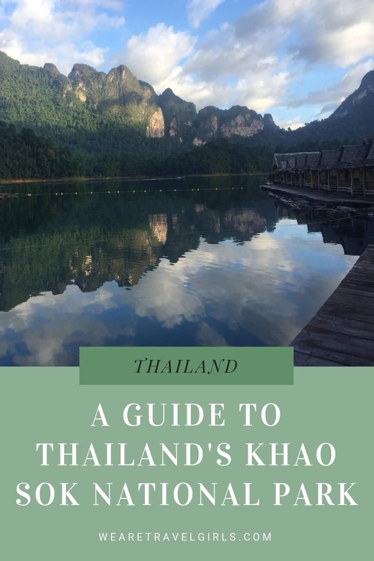 A Guide to Thailand's Khao Sok National Park