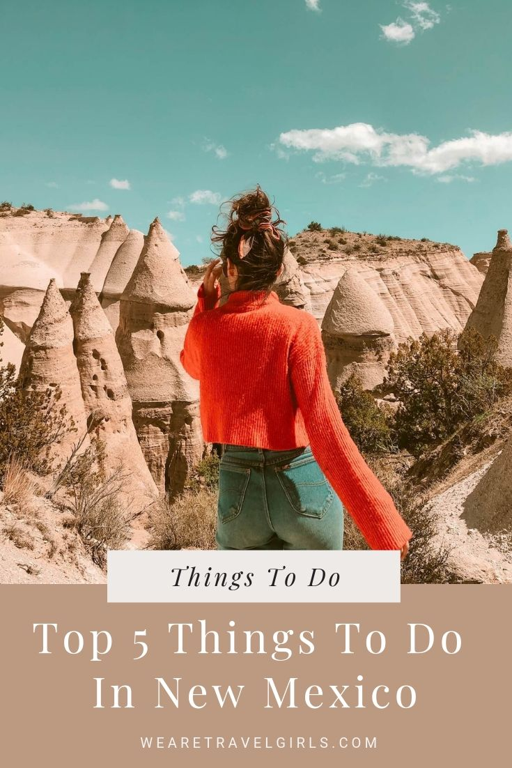 Top 5 Things To Do In New Mexico