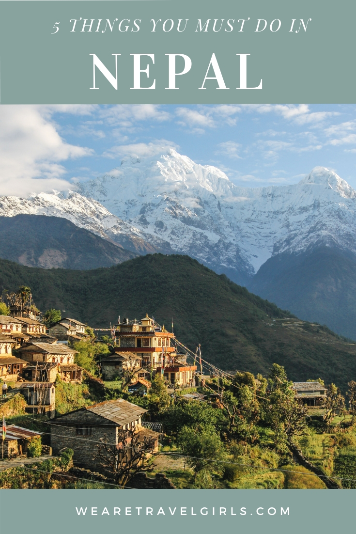 5 THINGS YOU MUST DO IN NEPAL