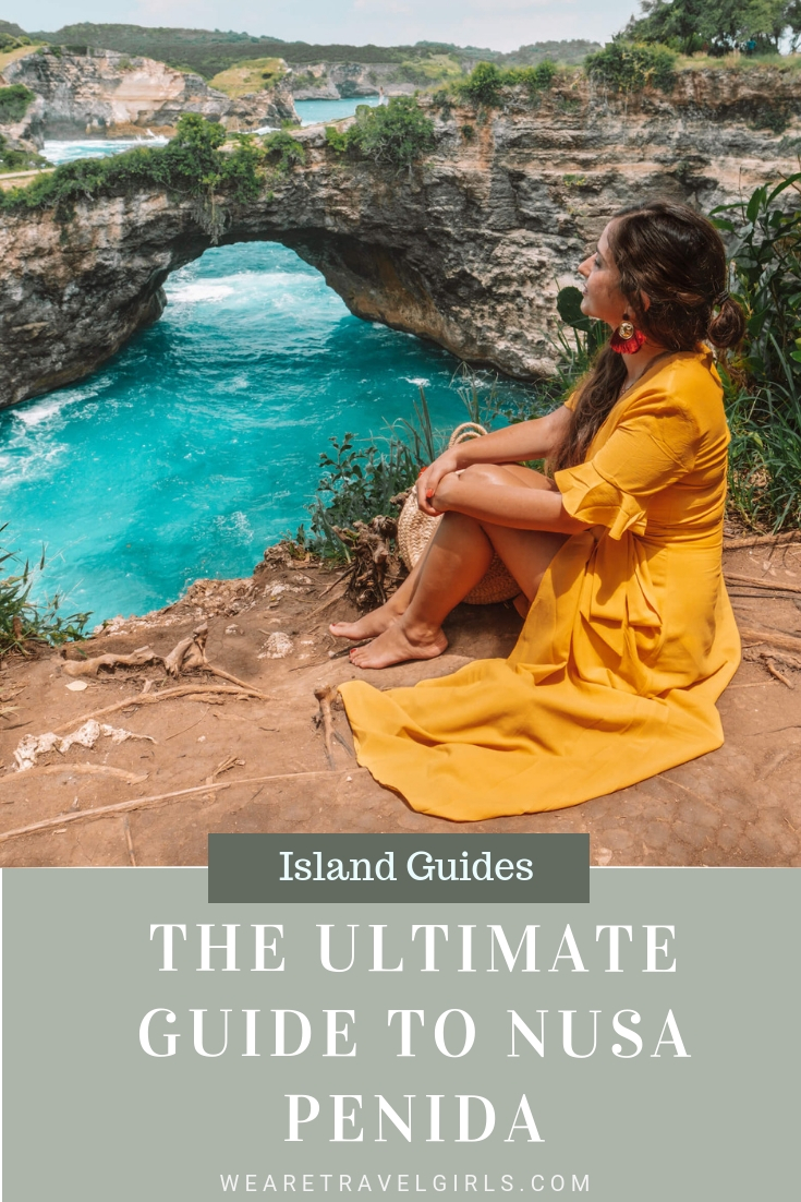 The Ultimate Guide To Nusa Penida