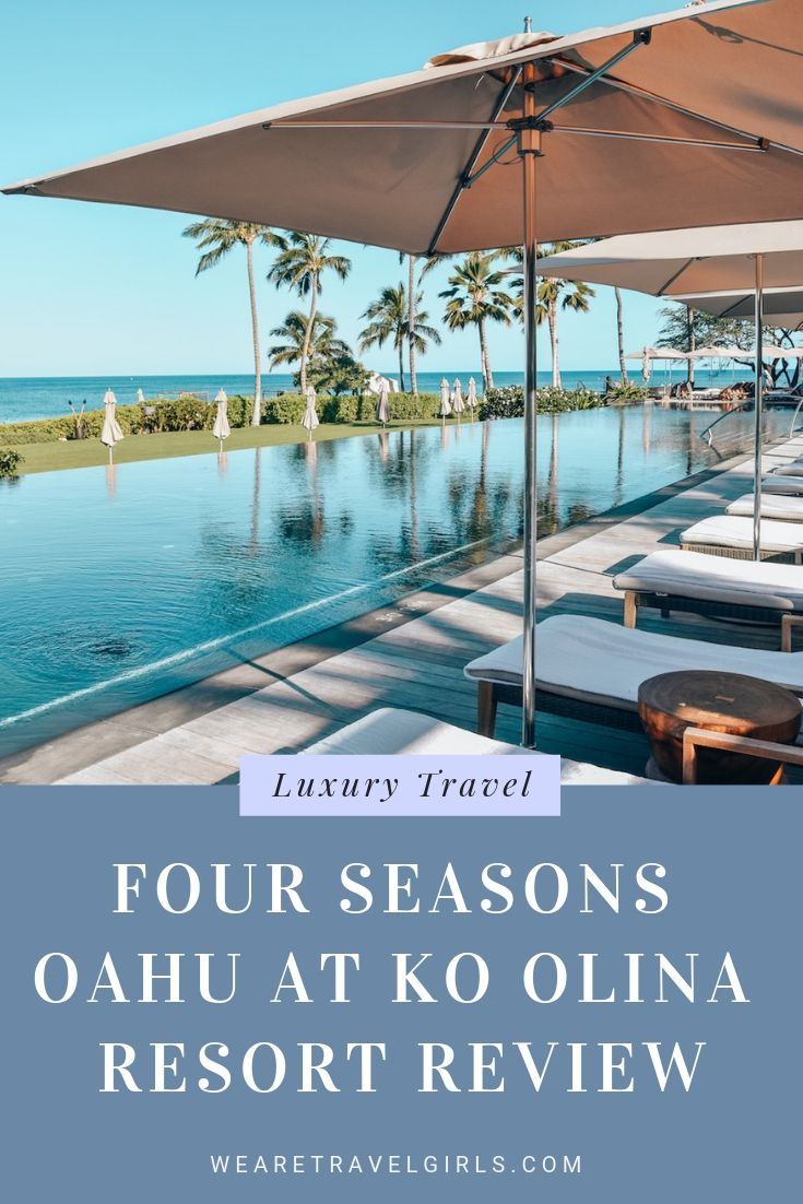 Four Seasons Oahu at Ko Olina Review