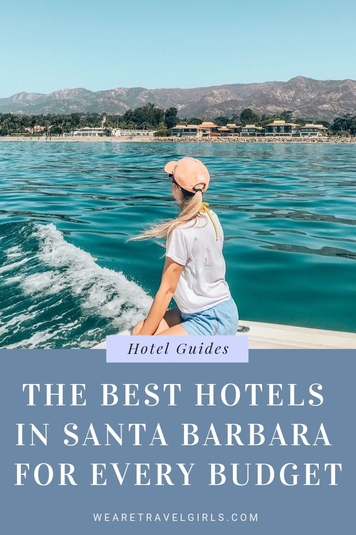 Best Hotels In Santa Barbara For Every Budget
