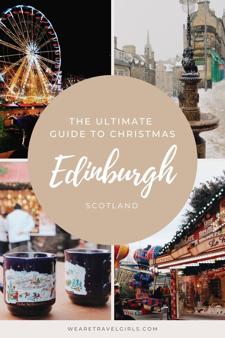 the ultimate guide to Christmas in Edinburgh