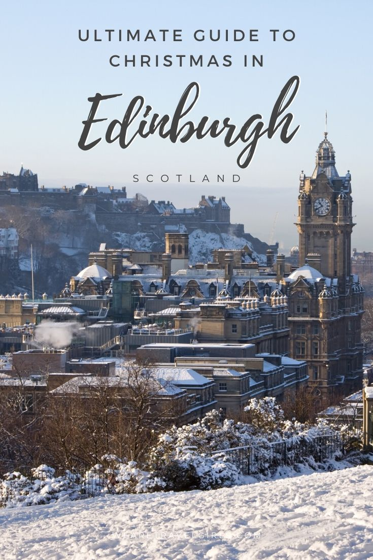 ultimate guide to christmas in edinburgh pinterest