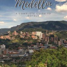 Medellin hotels guide