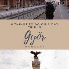 The 6-Best Things To Do For A Day Trip In Györ