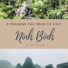 9 Reasons You Need To Visit Ninh Binh, Vietnam