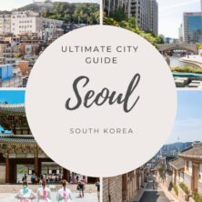 The Ultimate Seoul City Guide