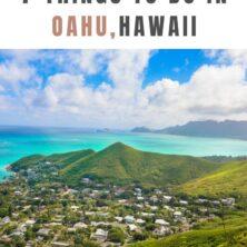 Top 7 Things To Do In Oahu, Hawaii