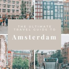The Ultimate Travel Guide to Amsterdam