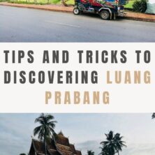 Discover Luang Prabang – Ideas And Tips For Any Budget!