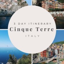 Cinque Terre, Italy: 3-Day Itinerary
