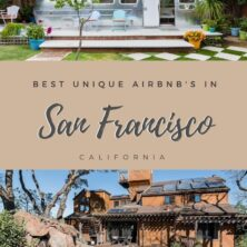 The Best Unique AirBnBs In San Francisco