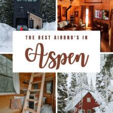 the best air bnbs in aspen