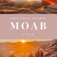 Girls Getaway to Moab, Utah