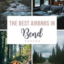 The 10 Best AirBnBs In Bend, Oregon