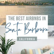 Best AirBnBs in Santa Barbara