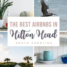 The 15 Best AirBnBs In Hilton Head, South Carolina