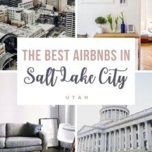 The 10 Best AirBnBs In Salt Lake City, Utah