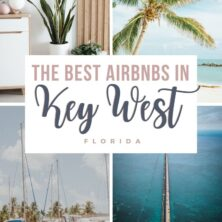 The 15 Best AirBnBs In Key West, Florida