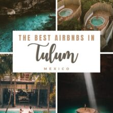 The 13 Best AirBnBs In Tulum, Mexico