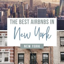 The 13 Best AirBnBs In New York City