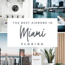 The 11 Best AirBnBs In Miami, Florida