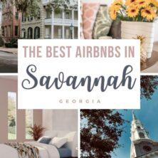 The 11 Best AirBnBs In Savannah, Georgia