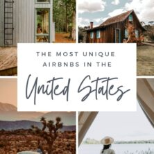 The Most Unique Airbnbs In The US