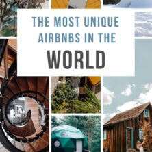 The Most Unique AirBnbs In The World
