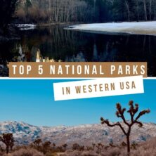 My Top 5 National Parks of the Western U.S.